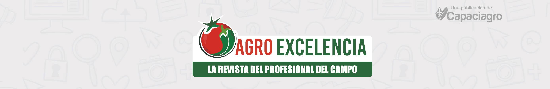Agro Excelencia | La Revista del Profesional del Campo